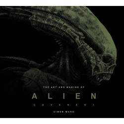 ALIEN COVENANT: THE ART OF THE FILM