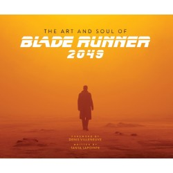 BLADE RUNNER 2049 - THE ART AND SOUL