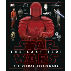 STAR WARS THE LAST JEDI - THE VISUAL DICTIONARY