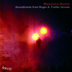 MASSIMO NUMA - SOUNDTRACKS FROM ROGER A. FRATTER MOVIES